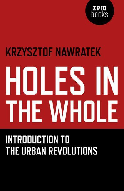 Holes in the Whole. Introduction to Urban Revolutions