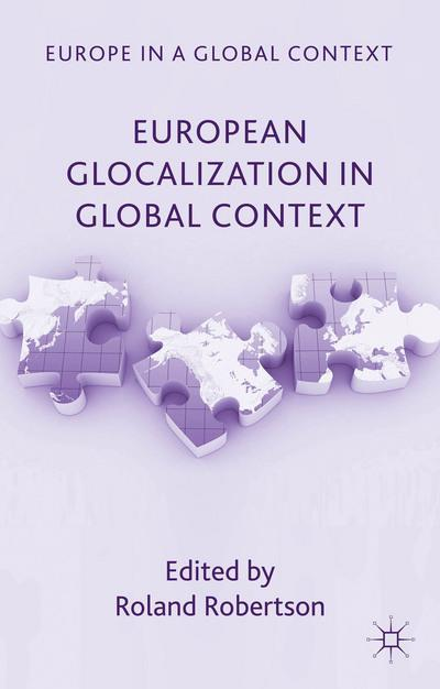 European Glocalization in Global Context